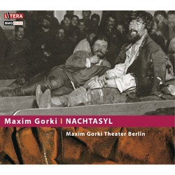 Nachtasyl von Bath,  Evamaria, Gorki,  Maxim, Hetterle,  Albert, Mellies,  Eberhard, Thomas,  Jochen