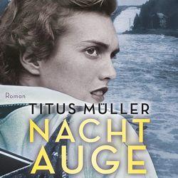 Nachtauge von Merlau,  Günter, Müller,  Titus