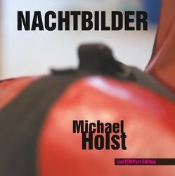 Nachtbilder von Holst,  Michael, Menke,  Marcellus M.