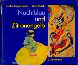 Nachtblau und Zitronengelb von Cappa Legora,  Christina, Maiotti,  Ettore