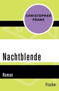Nachtblende von Frank,  Christopher, Linnert,  Hilde