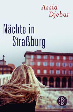 Nächte in Straßburg von Djebar,  Assia, Thill,  Beate