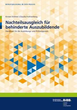 Nachteilsausgleich für behinderte Auszubildende von Frohnenberg,  Claudia, Vollmer,  Kirsten