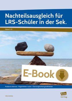 Nachteilsausgleich für LRS-Schüler in der Sek. von Livonius,  Uta