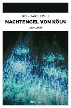 Nachtengel von Köln von Rohn,  Reinhard