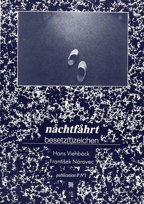 Nachtfahrt /Besetztzeichen von Narovec,  Frantisek, Pils,  Richard, Viehböck,  hans