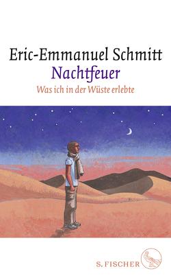 Nachtfeuer von Frucht,  Marlene, Schmitt,  Eric-Emmanuel