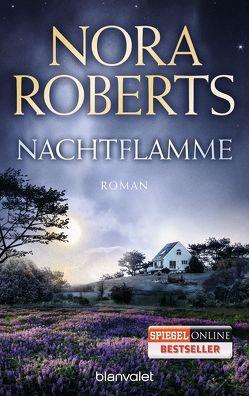 Nachtflamme von Pée,  Margarethe, Roberts,  Nora