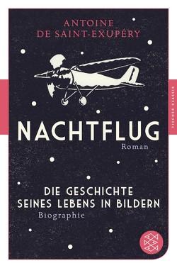 Nachtflug Roman von Michel-Moldenhauer,  Eva, Reisiger,  Hans, Saint-Exupéry,  Antoine de