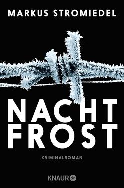 Nachtfrost von Stromiedel,  Markus