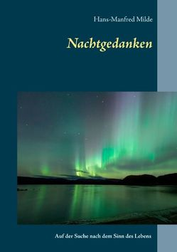 Nachtgedanken von Milde,  Hans-Manfred