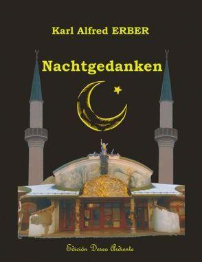 Nachtgedanken von Erber,  Karl A
