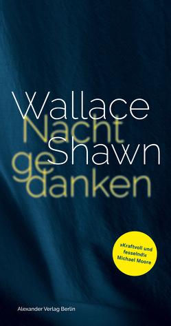Nachtgedanken von Kalka,  Joachim, Shawn,  Wallace