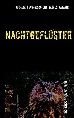 Nachtgeflüster von Burgholzer,  Michael, Radauer,  Harald