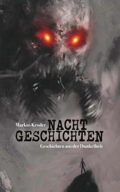 Nachtgeschichten von Kessler,  Markus