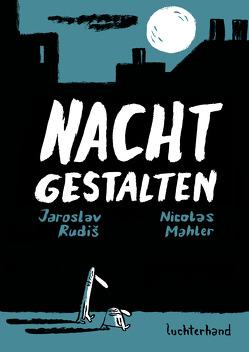 Nachtgestalten von Mahler,  Nicolas, Rudiš,  Jaroslav