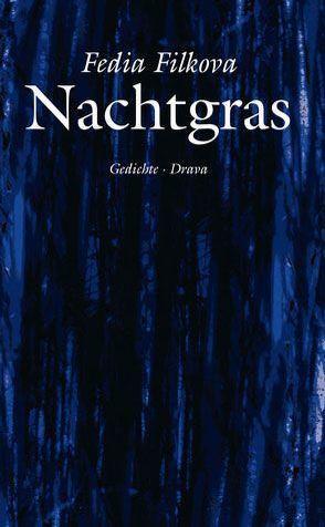 Nachtgras von Filkova,  Fedia