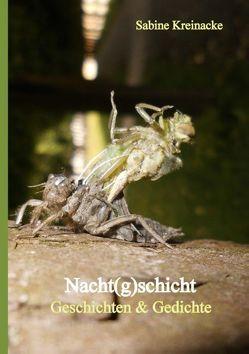Nacht(g)schicht von Kreinacke,  Sabine