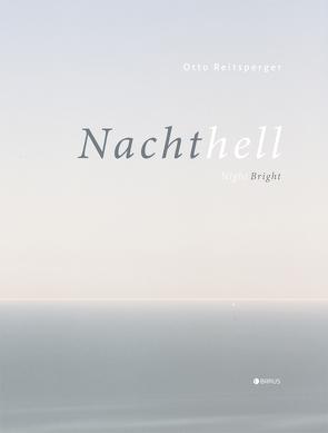 Nachthell von Reitsperger,  Otto