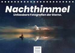 Nachthimmel – Unfassbare Fotografien der Sterne. (Tischkalender 2019 DIN A5 quer) von Lederer,  Benjamin