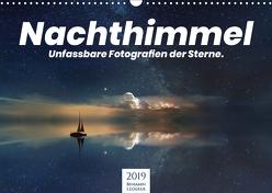 Nachthimmel – Unfassbare Fotografien der Sterne. (Wandkalender 2019 DIN A3 quer) von Lederer,  Benjamin