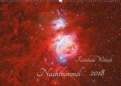 Nachthimmel (Wandkalender 2018 DIN A2 quer) von Wittich,  Reinhold
