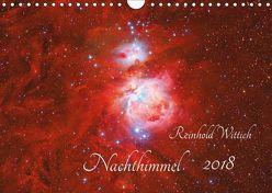Nachthimmel (Wandkalender 2018 DIN A4 quer) von Wittich,  Reinhold