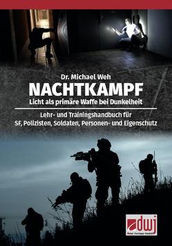 Nachtkampf von Weh,  Dr. Michael