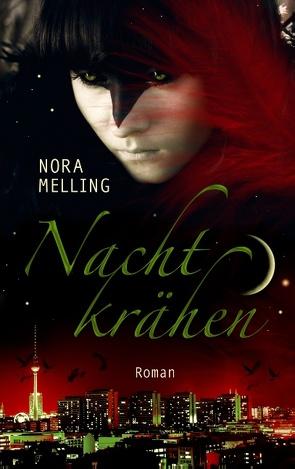 Nachtkrähen von Melling,  Nora