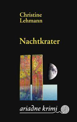 Nachtkrater von Lehmann,  Christine