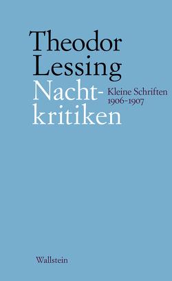 Nachtkritiken von Lessing,  Theodor, Marwedel,  Rainer