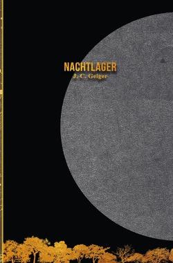 Nachtlager von Geiger,  J. C.