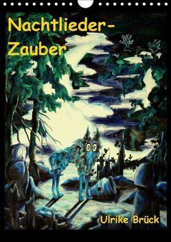 Nachtlieder-Zauber (Wandkalender 2018 DIN A4 hoch) von Brück,  Ulrike