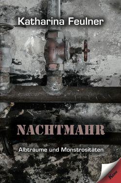 Nachtmahr von Feulner,  Katharina