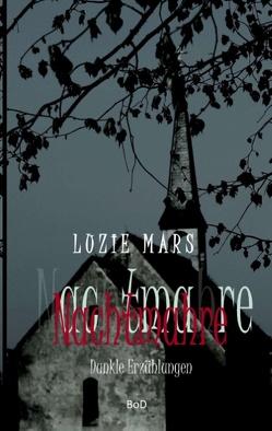 Nachtmahre von Lange,  M., Mars,  Luzie