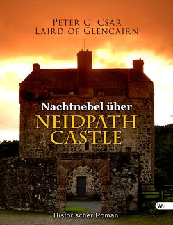 Nachtnebel über Neidpath Castle von Csar,  Peter C.