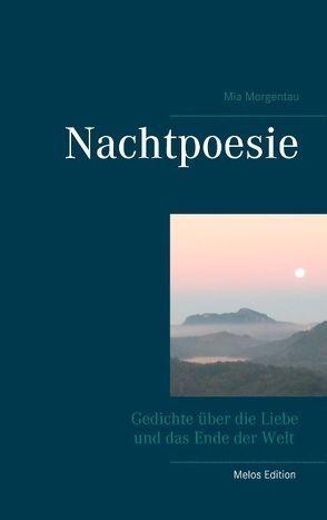 Nachtpoesie von Morgentau,  Mia