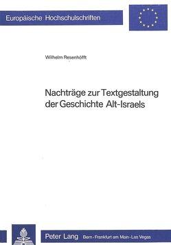 Nachträge zur Textgestaltung der Geschichte Alt-Israels von Resenhoefft,  Wilhelm