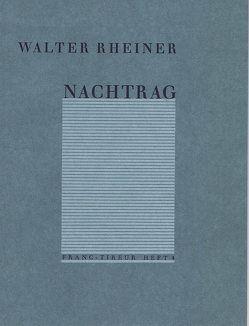 Nachtrag von Rheiner,  Walter