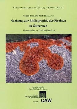 Nachtrag zur Bibliographie der Flechten in Österreich von Ehrendorfer,  Friedrich, Hafellner,  Josef, Stuessy,  Tod F., Türk,  Roman, Winkler,  Hans