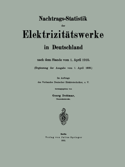 Nachtrags-Statistik der Elektrizitätswerke in Deutschland von de Grais,  Hue, Dettmar,  Georg, Hoche,  Werner, Peters,  Hans