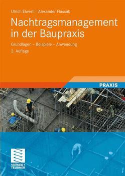 Nachtragsmanagement in der Baupraxis von Elwert,  Ulrich, Flassak,  Alexander