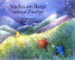 Nachts am Berge tanzen Zwerge von Baur,  Alfred, Diestel,  Hedwig, Garff,  Marianne, Stietencron,  Bettina