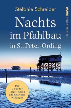 Nachts im Pfahlbau in St. Peter-Ording von Schreiber,  Stefanie