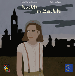 Nachts in Belchite von Hentges,  Ayla, Jiménez,  Inés María