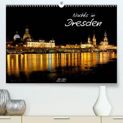 Nachts in Dresden (Premium, hochwertiger DIN A2 Wandkalender 2020, Kunstdruck in Hochglanz) von Meutzner,  Dirk