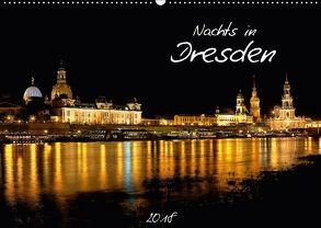 Nachts in Dresden (Wandkalender 2018 DIN A2 quer) von Meutzner,  Dirk