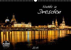 Nachts in Dresden (Wandkalender 2019 DIN A3 quer) von Meutzner,  Dirk