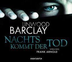 Nachts kommt der Tod von Arnold,  Frank, Barclay,  Linwood