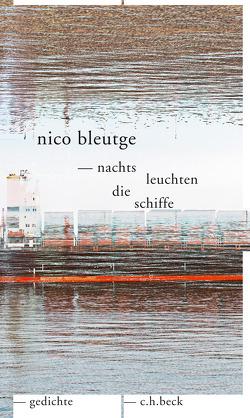 nachts leuchten die schiffe von Bleutge,  Nico